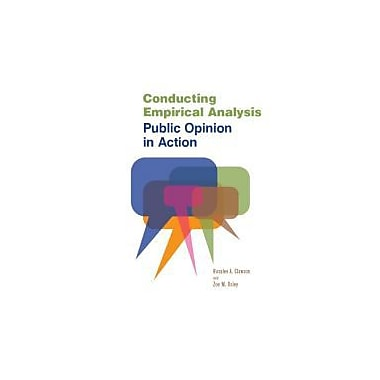 Conducting Empirical Analysis: Public Opinion in Action, Used Book (9781608716739)