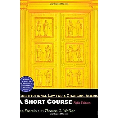 Constitutional Law for a Changing America: A Short Course, 5th Edition, Used Book (9781608716975)