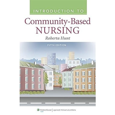 Introduction to Community-Based Nursing, New Book (9781609136864)