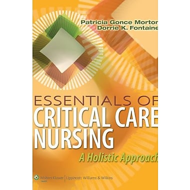 Essentials of Critical Care Nursing: A Holistic Approach (Point (Lippincott Williams & Wilkins)), New Book (9781609136932)