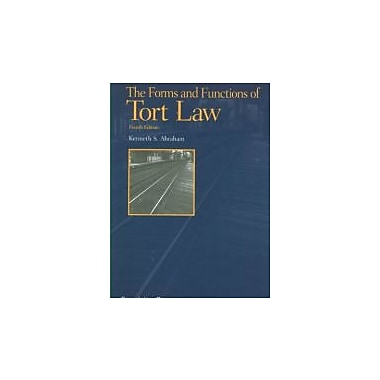 Abraham's The Forms and Functions of Tort Law, 4th (Concepts and Insights Series), New Book (9781609300531)