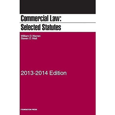 Commercial Law: Selected Statutes, 2013-2014, New Book (9781609303839)