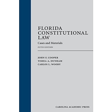 Florida Constitutional Law: Cases and Materials, Fifth Edition, Used Book (9781611630848)