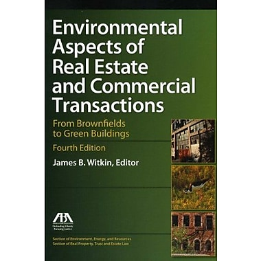 Environmental Aspects of Real Estate and Commercial Transactions, New Book (9781616329112)
