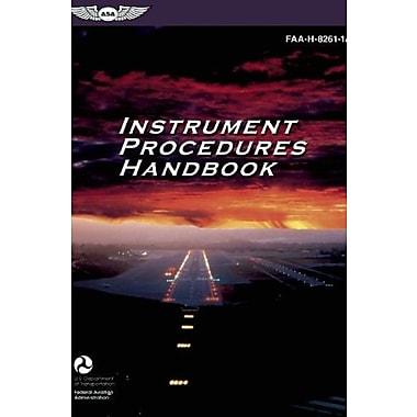Instrument Procedures Handbook: FAA-H-8261-1A (FAA Handbooks series), New Book (9781619540095)