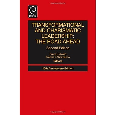 Transformational and Charismatic Leadership: The Road Ahead, Used (9781781905999)
