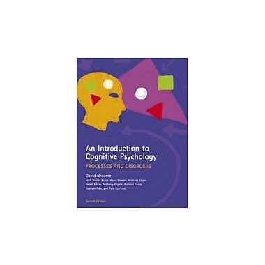 An Introduction to Cognitive Psychology, Second Edition: Processes and Disorders, New Book (9781841695440)