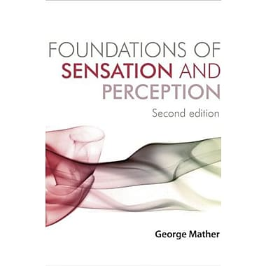 Foundations of Sensation and Perception: Second Edition, Used Book (9781841696997)