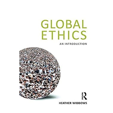 Global Ethics: An Introduction, New Book (9781844652822)