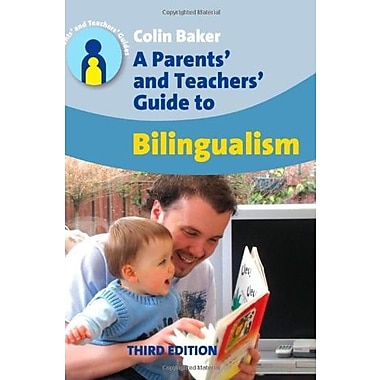 Parents' and Teachers' Guide to Bilingualism (Parents' and Teachers' Guides), New Book (9781847690005)