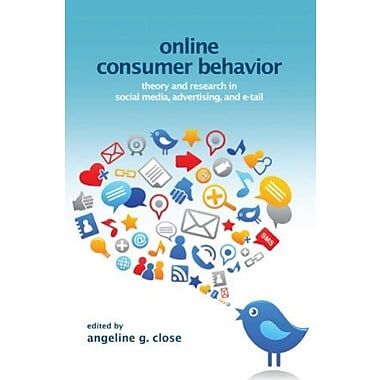 Online Consumer Behavior: Theory and Research in Social Media, Advertising and E-tail, New Book (9781848729698)
