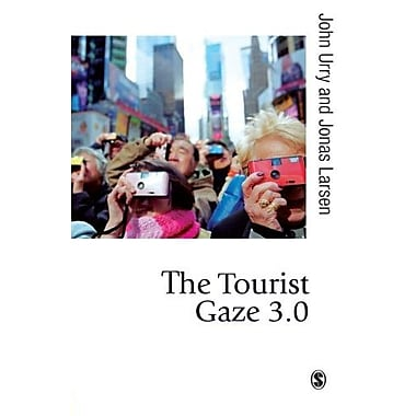The Tourist Gaze 3.0 (Published in association with Theory, Culture & Society), New Book (9781849203777)