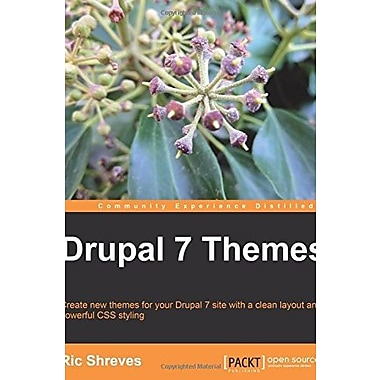 Drupal 7 Themes (Community Experience Distilled), Used Book (9781849512763)
