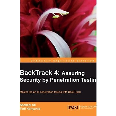 BackTrack 4: Assuring Security by Penetration Testing (Community Experience Distilled), New Book (9781849513944)