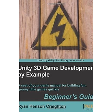 Unity 3D Game Development by Example Beginner's Guide, New Book (9781849690546)