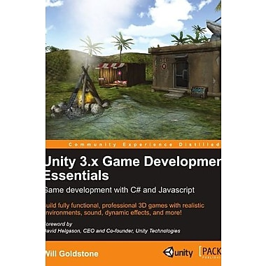 Unity 3.x Game Development Essentials (Community Experience Distilled), New Book (9781849691444)
