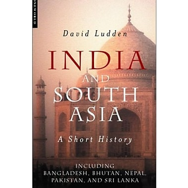 India and South Asia: A Short History, New Book (9781851682379)