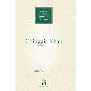 Chinggis Khan (Makers of the Muslim World), New Book (9781851685028)