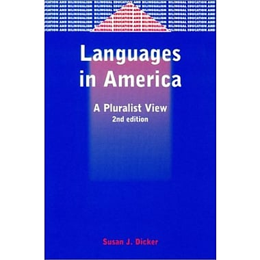 Languages in America: A Pluralist View (Bilingual Education and Bilingualism, 42), Used Book (9781853596513)