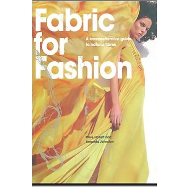 Fabric For Fashion: A Comprehensive Guide, Used Book (9781856696128)