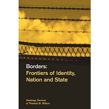 Borders: Frontiers of Identity, Nation and State, New Book (9781859732465)
