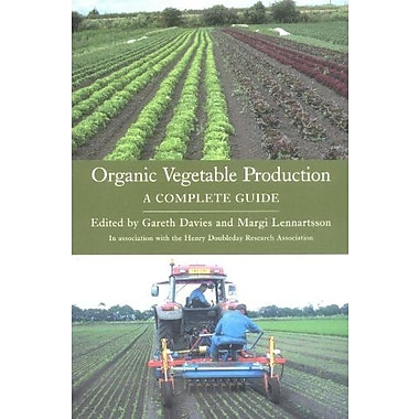 Organic Vegetable Production: A Complete Guide, Used Book (9781861267887)