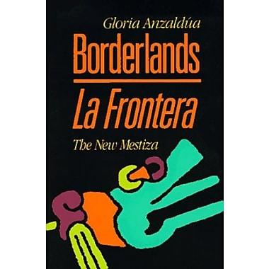 Borderlands / La Frontera: The New Mestiza, New Book (9781879960121)