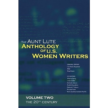 The Aunt Lute Anthology of U. S. Women Writers, Vol. 2: The 20th Century, New Book (9781879960770)