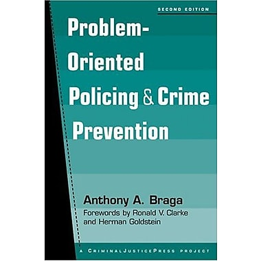 Problem-Oriented Policing and Crime Prevention, 2nd edition, New Book (9781881798781)