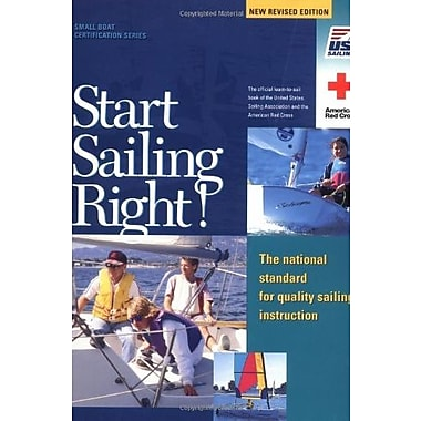 Start Sailing Right!: The National Standard for Quality Sailing Instruction, Used (9781882502486)