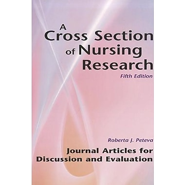 A Cross Section of Nursing Research: Journal Articles for Discussion and Evaluation, New Book (9781884585968)