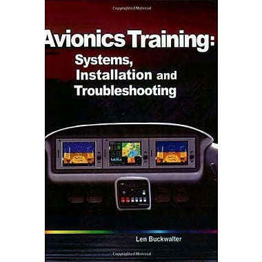 Avionics Training: Systems, Installation, and Troubleshooting, New Book (9781885544216)