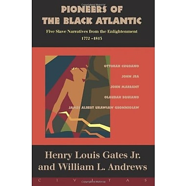 Pioneers Of The Black Atlantic: Five Slave Narratives, 1772-1815, New Book (9781887178983)