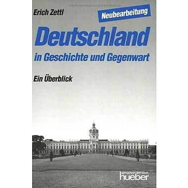 Deutschland in Geschichte und Gegenwart (German Edition)