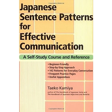 Japanese Sentence Patterns for Effective Communication: A Self-Study Course and Reference, New Book (9784770029836)