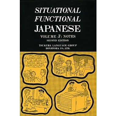 Situational Functional Japanese Vol. 3 : Notes, Used Book (9784893582966)