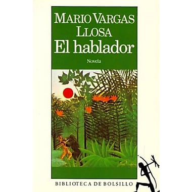 El hablador / The Storyteller (Spanish Edition), Used Book (9788432230806)