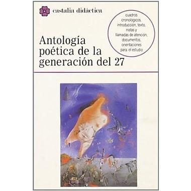 Antologia poetica de la Generacion del 27 (Castalia Didactica) (Castalia didactica) (Spanish Edition)
