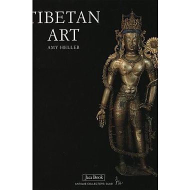 Tibetan Art: Tracing the Development of Spiritual Ideals...