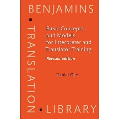 Basic Concepts and Models for Interpreter and Translator Training (Benjamins Translation Library), Used Book (9789027224323)