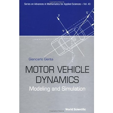 Motor Vehicle Dynamics: Modeling and Simulation, New (9789810229115)