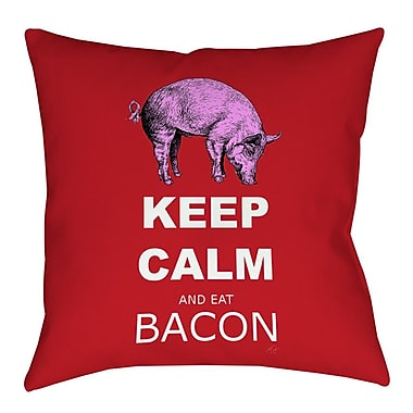 Manual Woodworkers & Weavers Keep Calm and Eat Bacon Indoor/Outdoor Throw Pillow