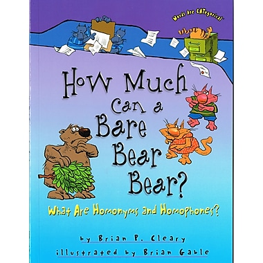 Lerner Publications How Much Can a Bare Bear Bear?: What Are Homonyms and Homophones?, 4/Set (LPB0822567105)