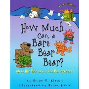 """""""How Much Can a Bare Bear Bear?: What Are Homonyms and Homophones?"""""""