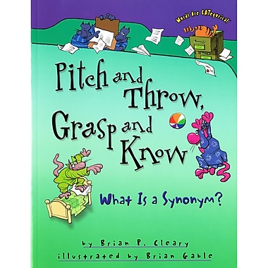 Lerner Publications Pitch and Throw, Grasp and Know: What is a Synonym?, 4/Set (LPB0822568772)