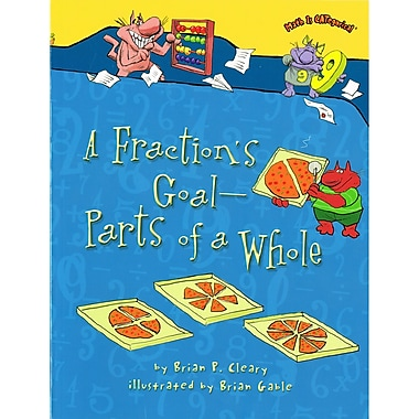 Lerner Publications A Fraction's Goal - Parts of a Whole, 4/Set (LPB1467713805)