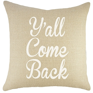 TheWatsonShop Y'all Come Back Burlap Throw Pillow
