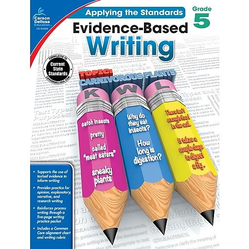 Carson-Dellosa Evidence-Based Writing Workbook for Grade 5
