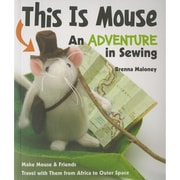 """C&T Publishing FSS-59776 """"This Is Mouse An Adventure In Sewing"""""""