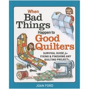 """Taunton Press TA-03930 """"When Bad Things Happen To Good Quilters"""""""